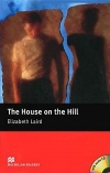 The hause on the Hill -